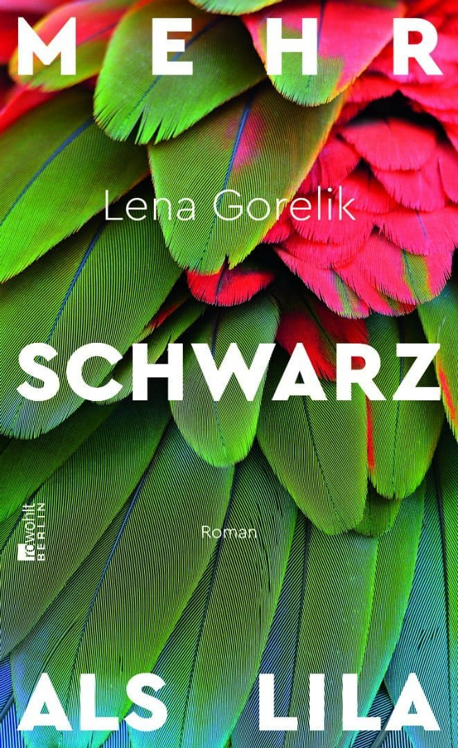 Gorelik - Lena Gorelik: Mehr Schwarz als Lila
