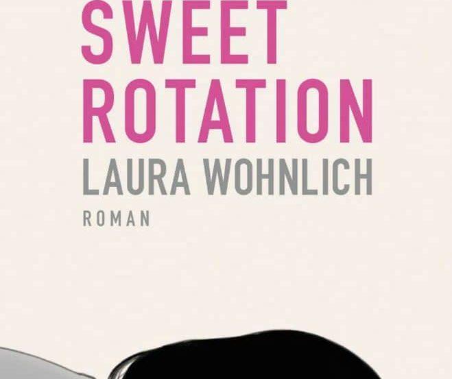 Wohnlich 659x553 - Laura Wohnlich: Sweet Rotation
