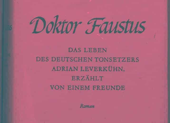 T. Mann Doktor Faustus 1947 e1489342082669 - Die Geste im Titel