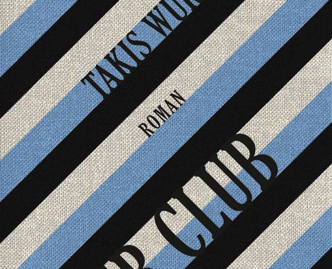 Takis Würger: Der Club