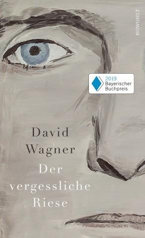 Der vergessliche Riese - David Wagner