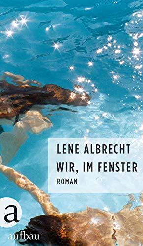 Wir im Fenster - Lene Albrecht