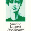 Simone Lappert - Der Sprung