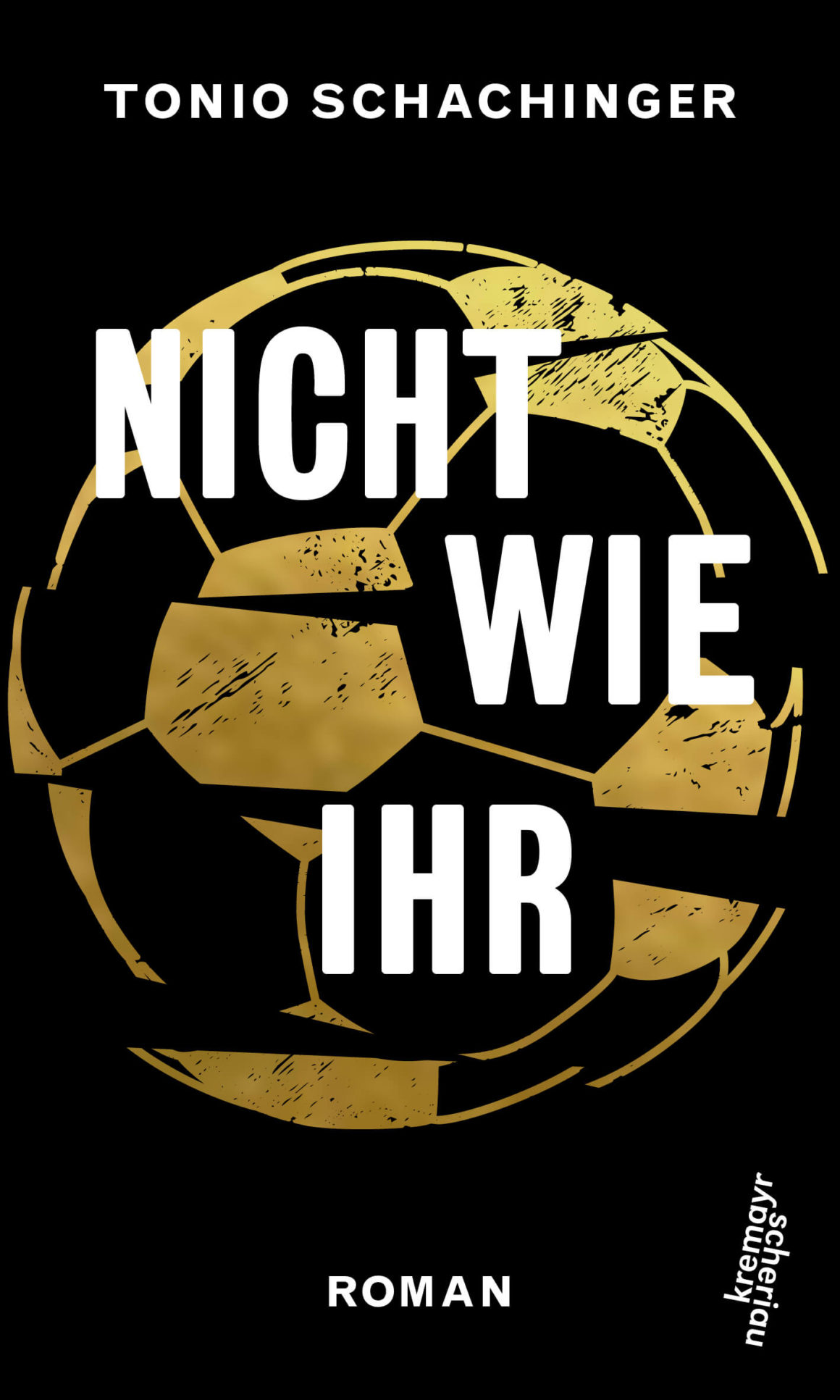 Nicht wie ihr Tonio Schachinger 1160x1933 - Nicht nur Fußball