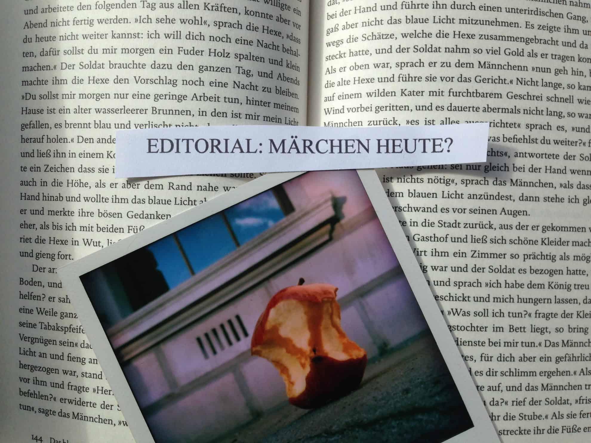 Editorial scaled - Editorial: Märchen heute?
